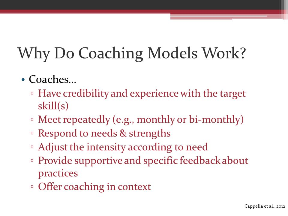 Why Do Coaching Models Work.