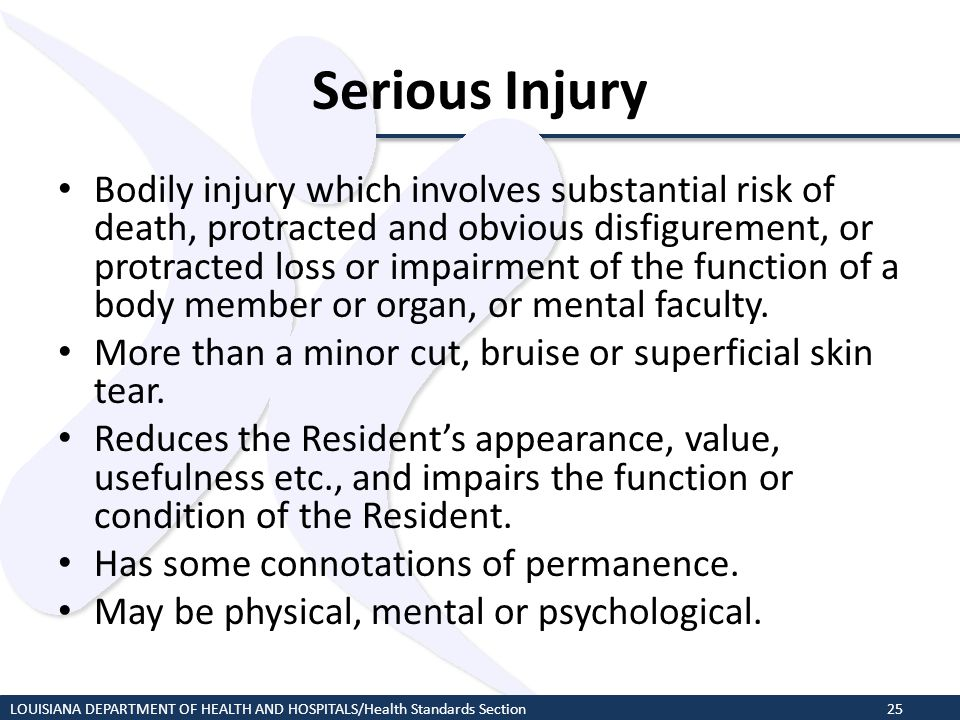 Serious Injury Bodily injury which involves substantial risk of death, protracted and obvious disfigurement, or protracted loss or impairment of the f