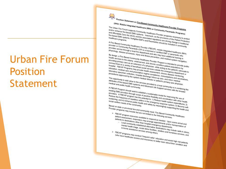 Urban Fire Forum Position Statement