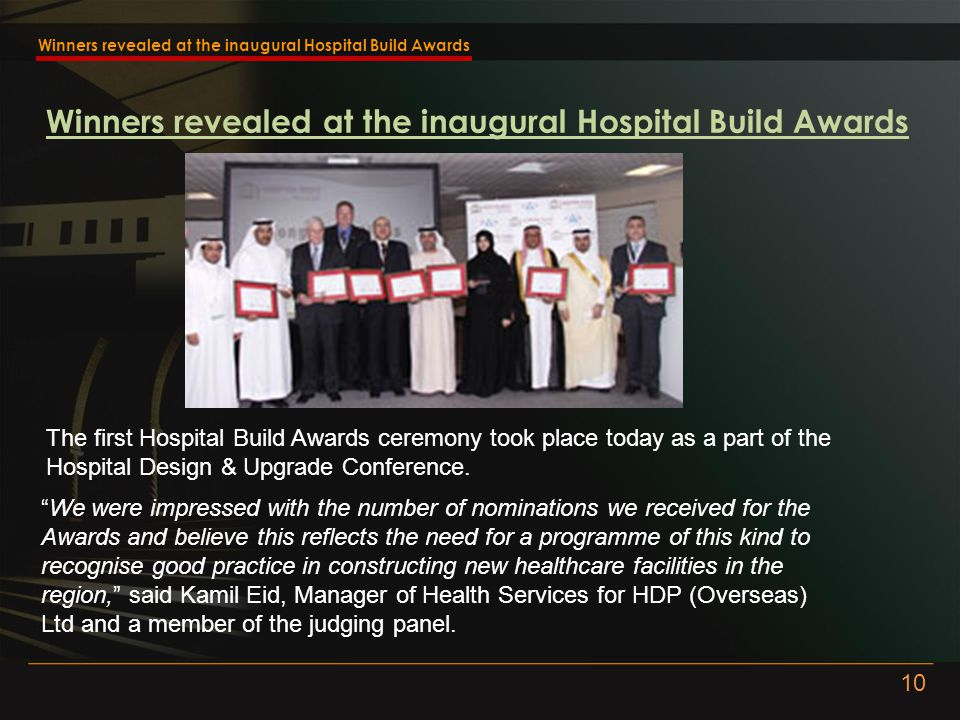 Winners revealed at the inaugural Hospital Build Awards The first Hospital Build Awards ceremony took place today as a part of the Hospital Design & Upgrade Conference.