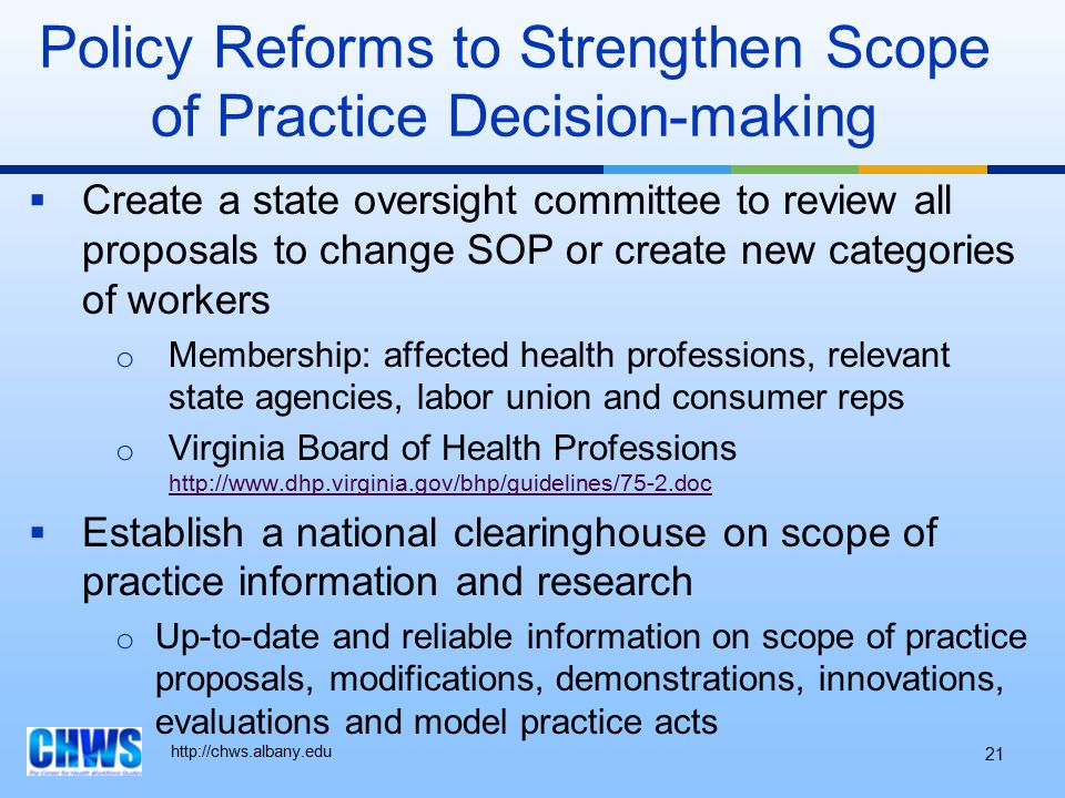 http://chws.albany.edu  Create a state oversight committee to review all proposals to change SOP or create new categories of workers o Membership: af