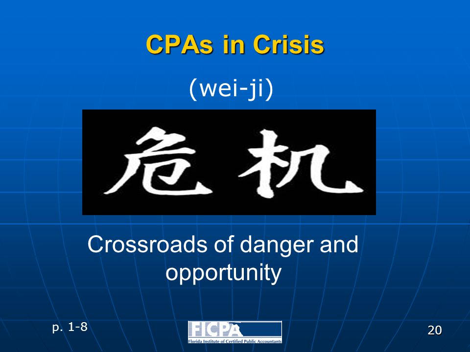 20 Crossroads of danger and opportunity p. 1-8 CPAs in Crisis (wei-ji)