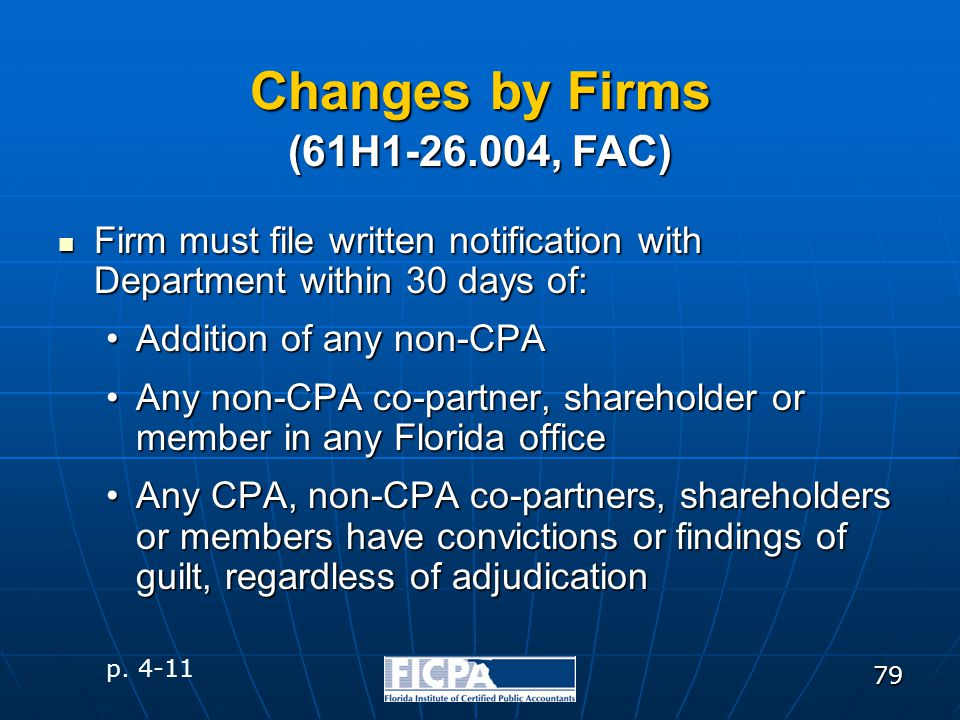79 Changes by Firms Firm must file written notification with Department within 30 days of: Firm must file written notification with Department within