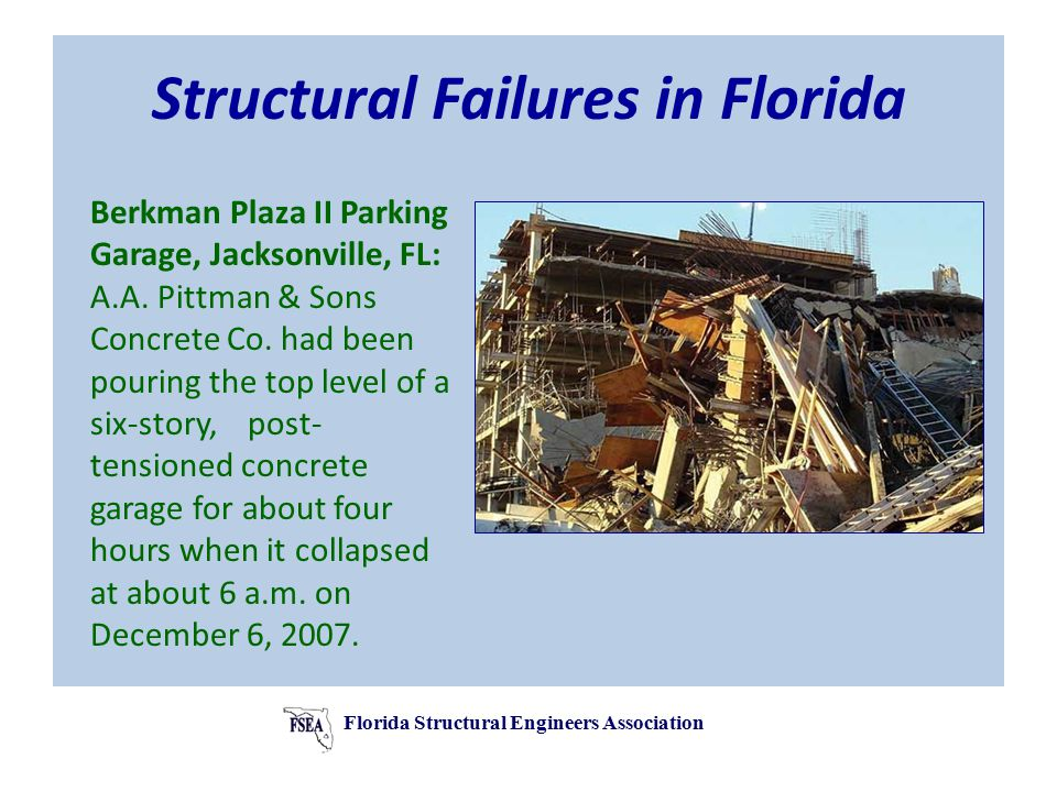 Structural Failures in Florida Berkman Plaza II Parking Garage, Jacksonville, FL: A.A.