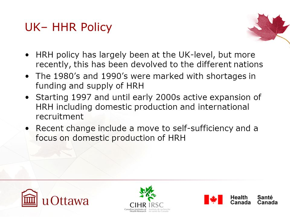 UK– HHR Regulation Licensure and professional regulation are based at the UK-level