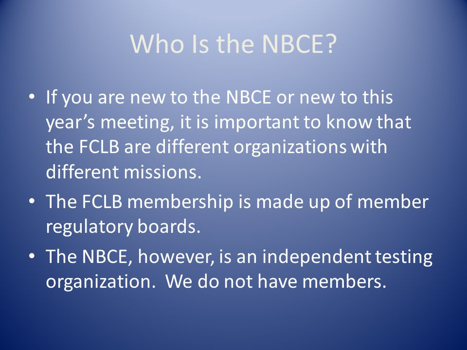 Who Is the NBCE.