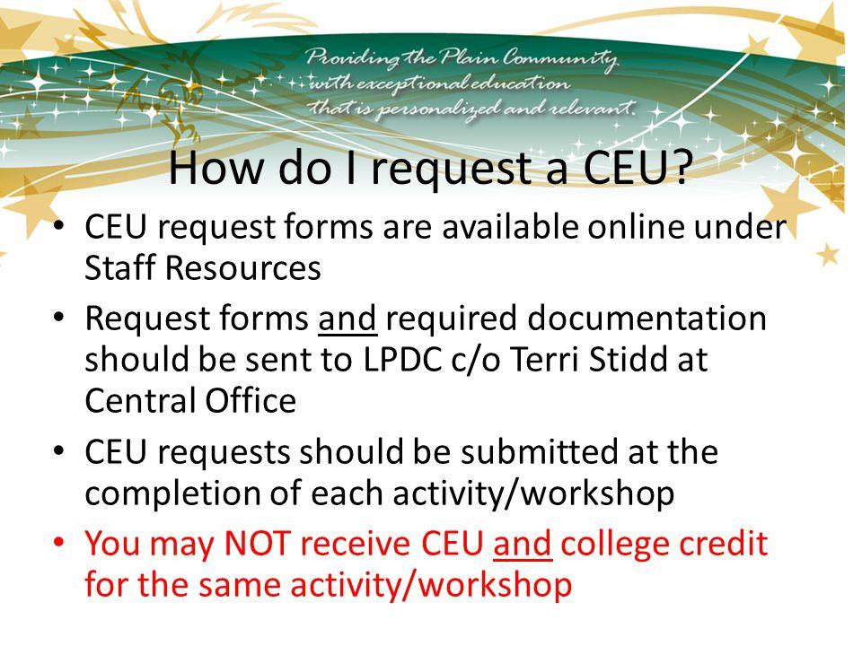 How do I request a CEU.