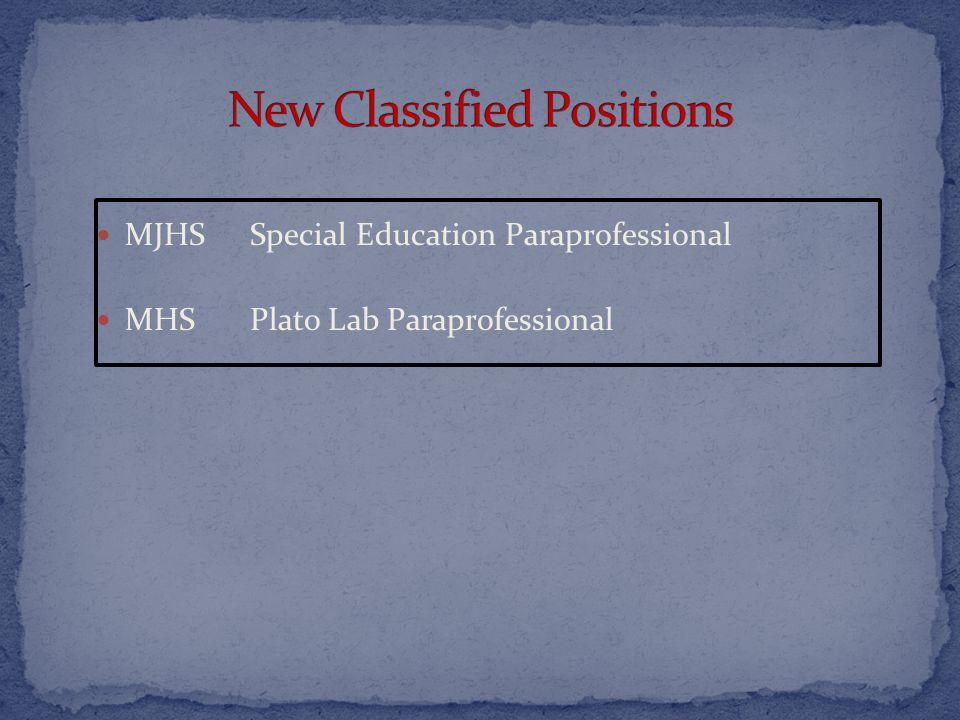 MJHSSpecial Education Paraprofessional MHSPlato Lab Paraprofessional