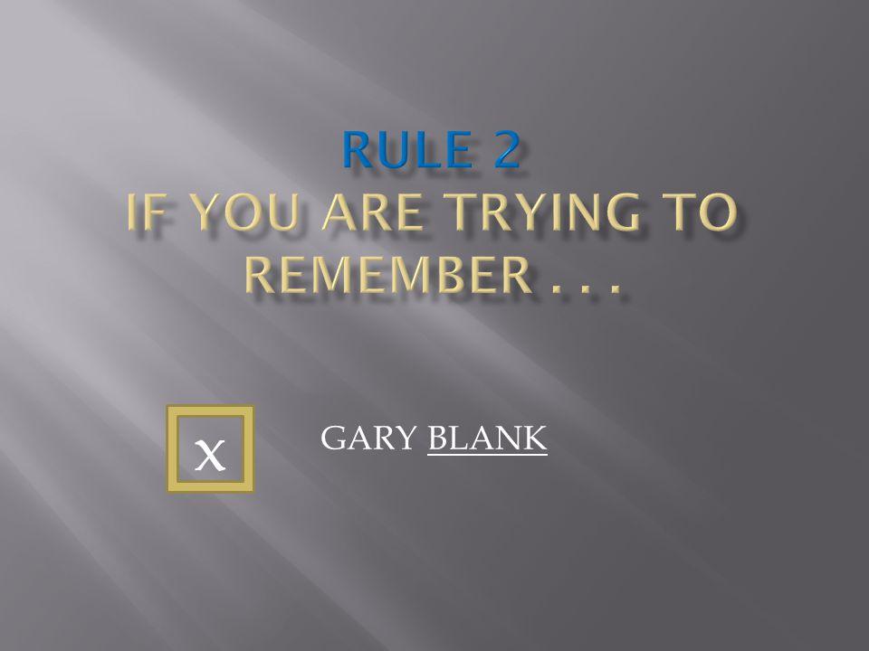 GARY BLANK x