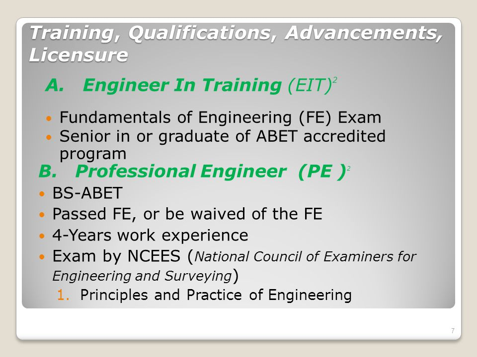 Training, Qualifications, Advancements, Licensure A.