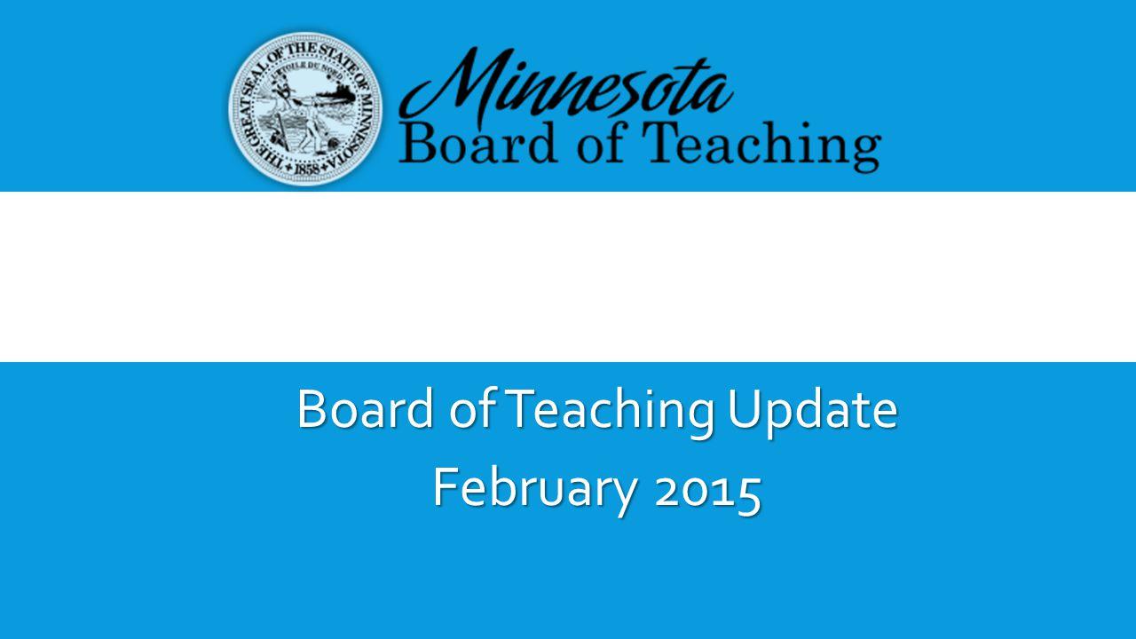 Board of Teaching Update February 2015