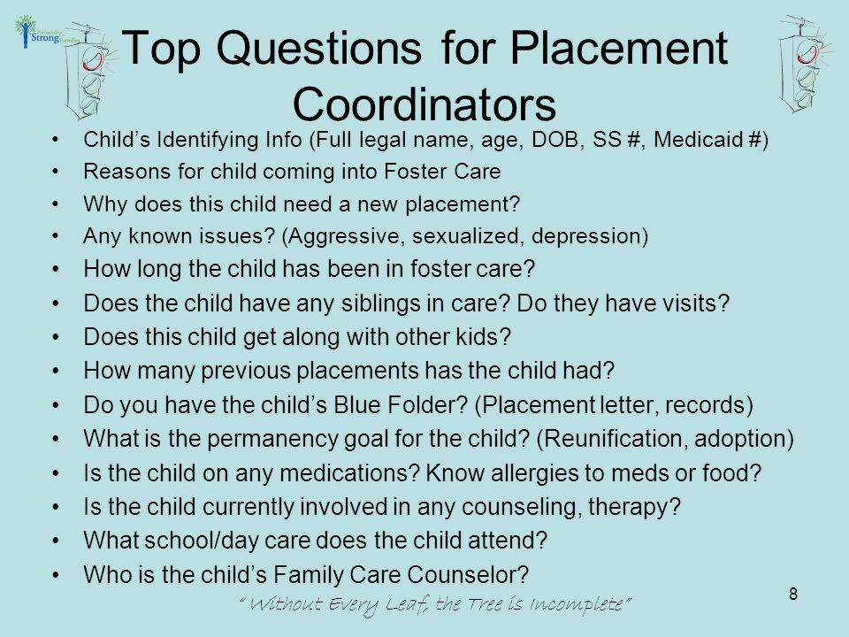 Foster Parent Complaint Process Foster Parent Concern Family Care Counselor Recruitment and Retention Specialist Service Center Contact Family Care Counselor Supervisor Program Director Without Every Leaf, the Tree is Incomplete 59