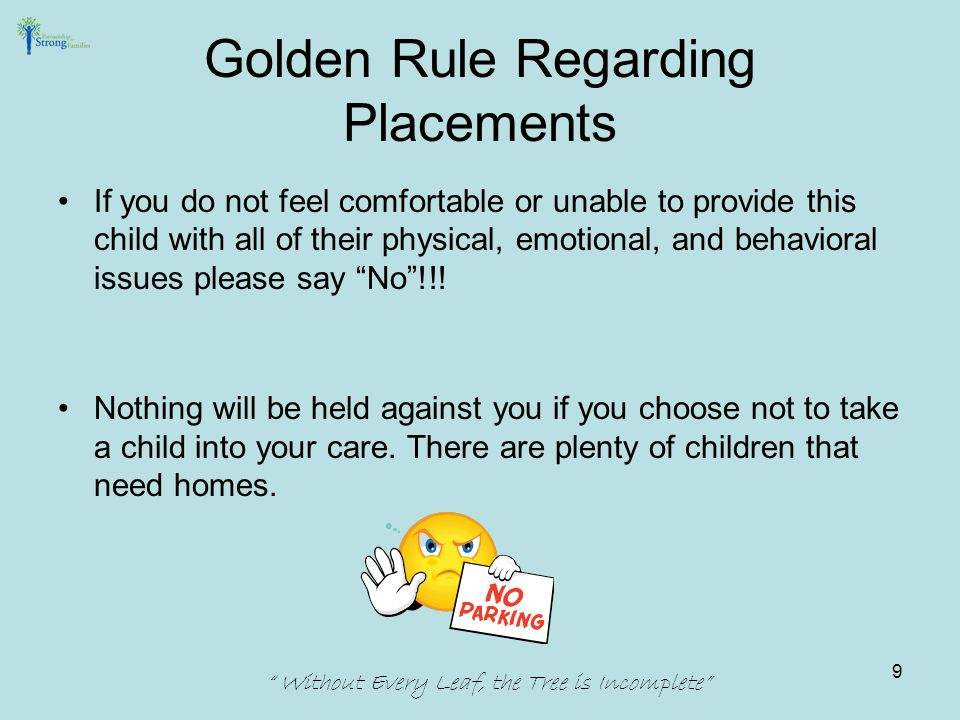 We need parental permission or a court- order for ANY AND ALL psychotropic medications.