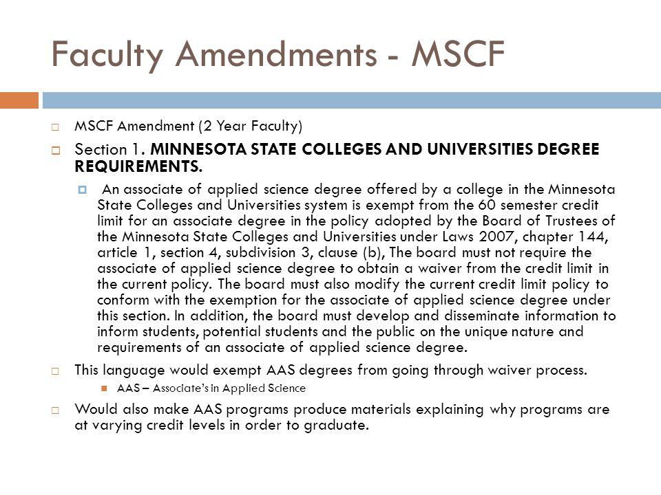 Faculty Amendments - MSCF  MSCF Amendment (2 Year Faculty)  Section 1.