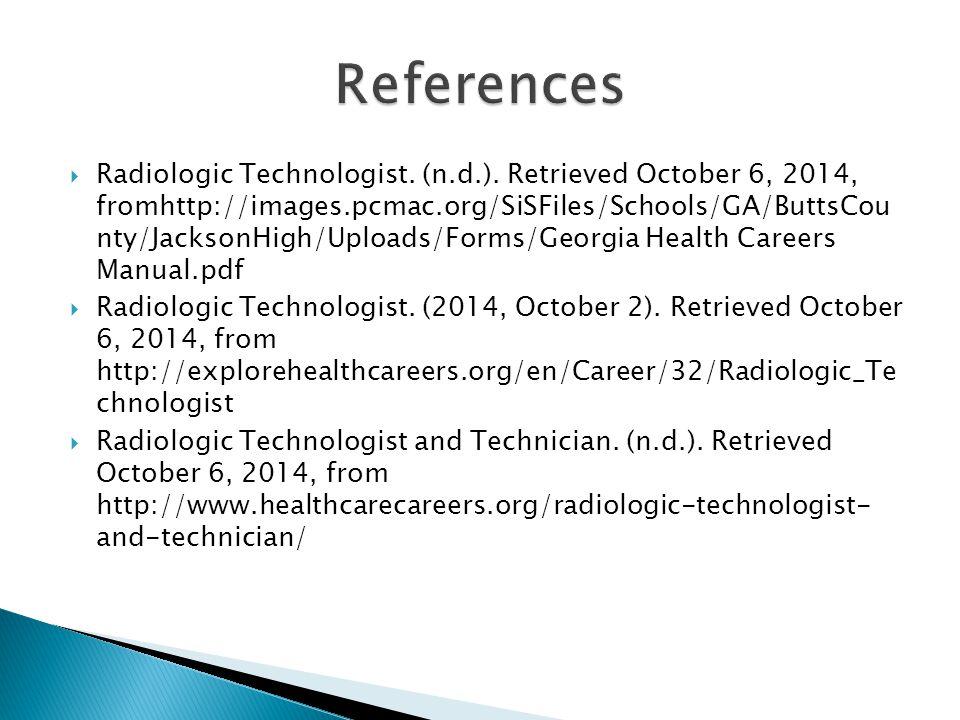  Radiologic Technologist.(n.d.).