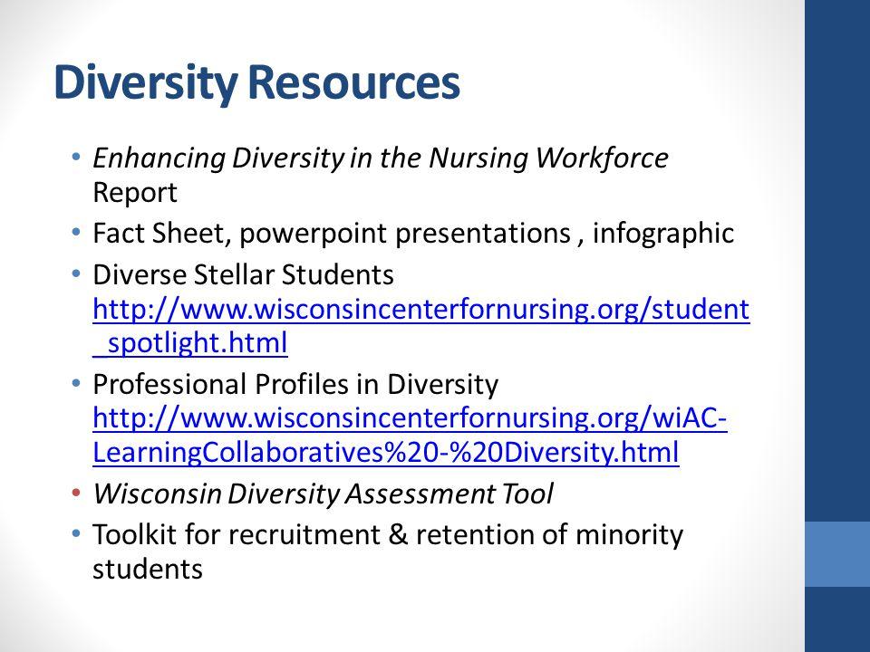 Diversity Resources Enhancing Diversity in the Nursing Workforce Report Fact Sheet, powerpoint presentations, infographic Diverse Stellar Students htt
