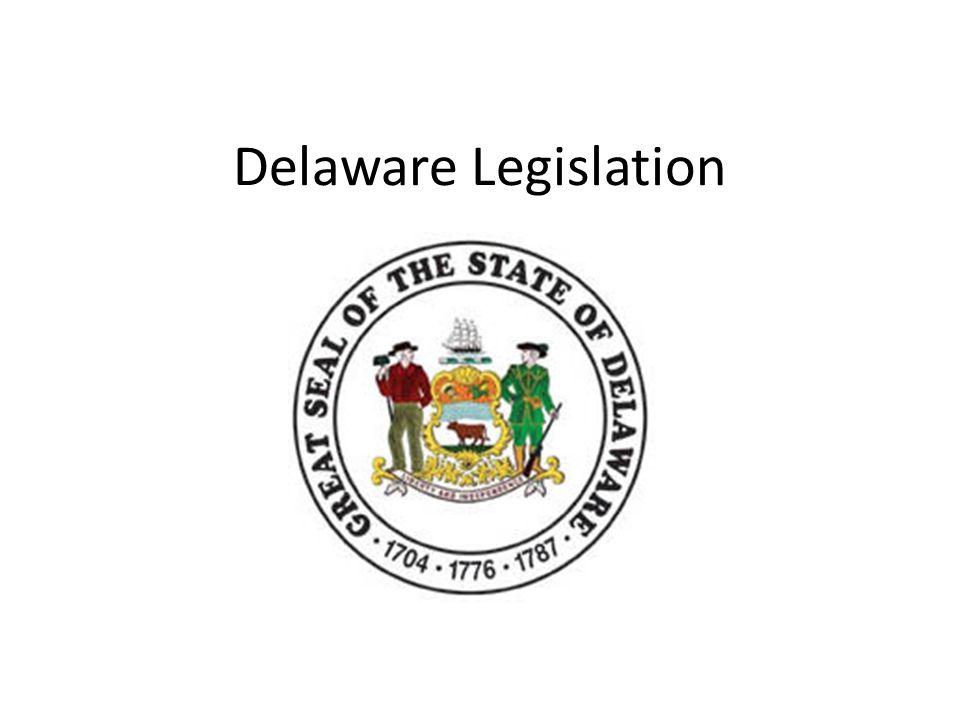 Delaware Legislation