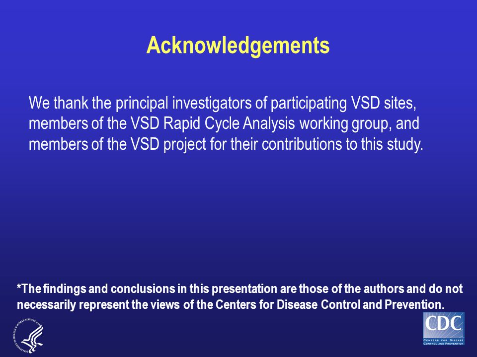 Acknowledgements We thank the principal investigators of participating VSD sites, members of the VSD Rapid Cycle Analysis working group, and members of the VSD project for their contributions to this study.