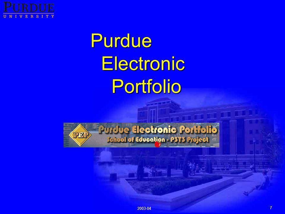 7 2003-04 Purdue Electronic Portfolio
