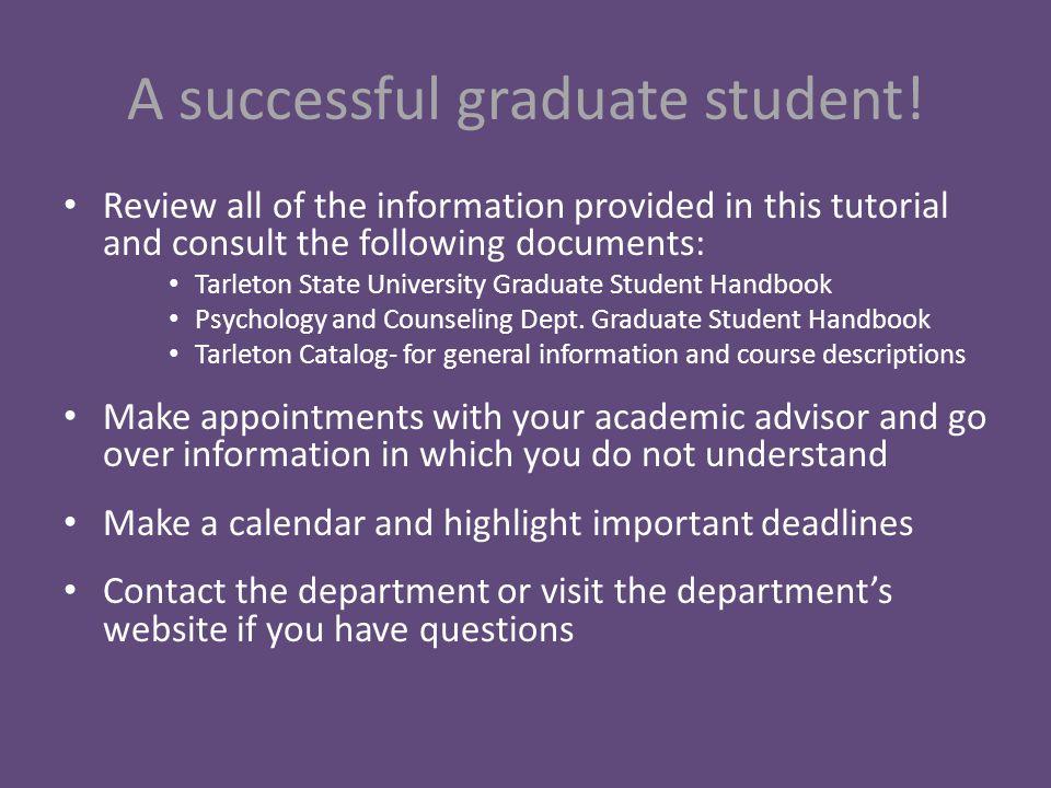 A successful graduate student.