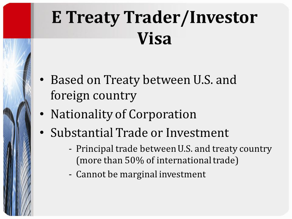 E Treaty Trader/Investor Visa Based on Treaty between U.S.