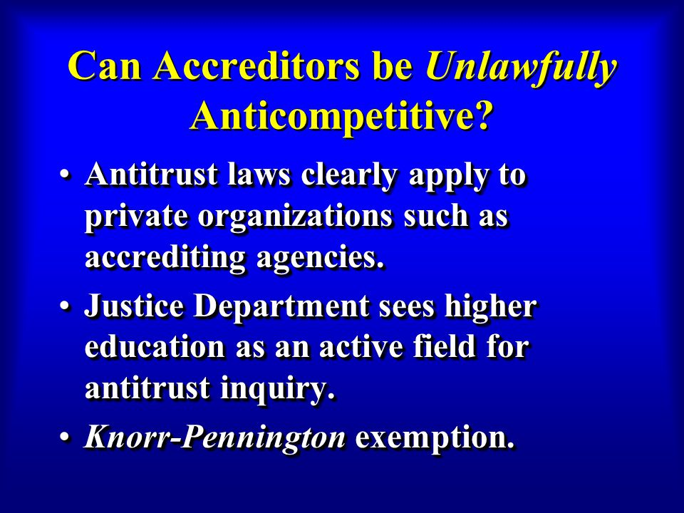 Can Accreditors be Unlawfully Anticompetitive.