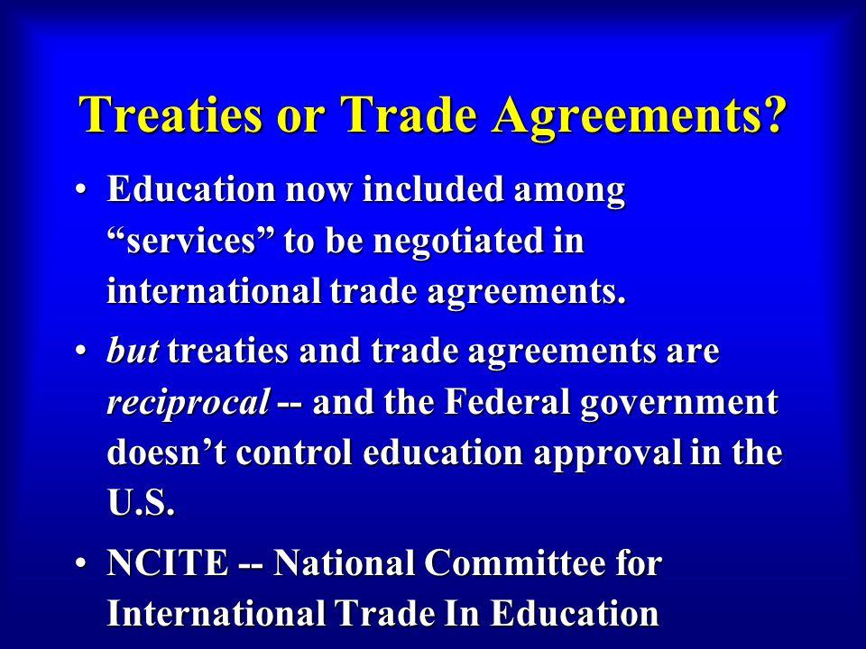 Treaties or Trade Agreements.