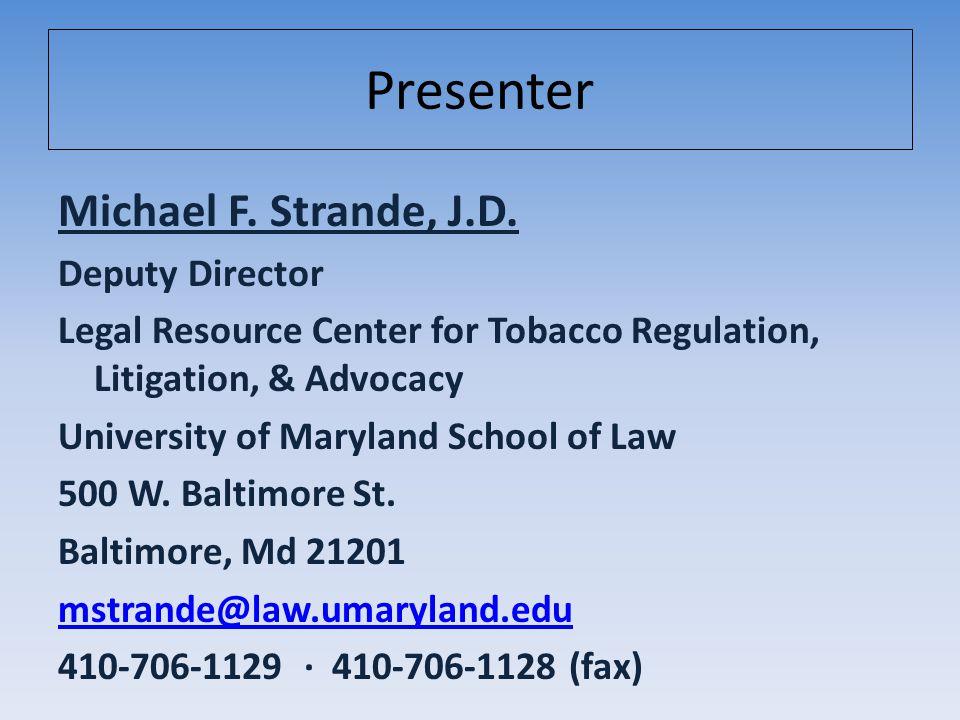Presenter Michael F. Strande, J.D.