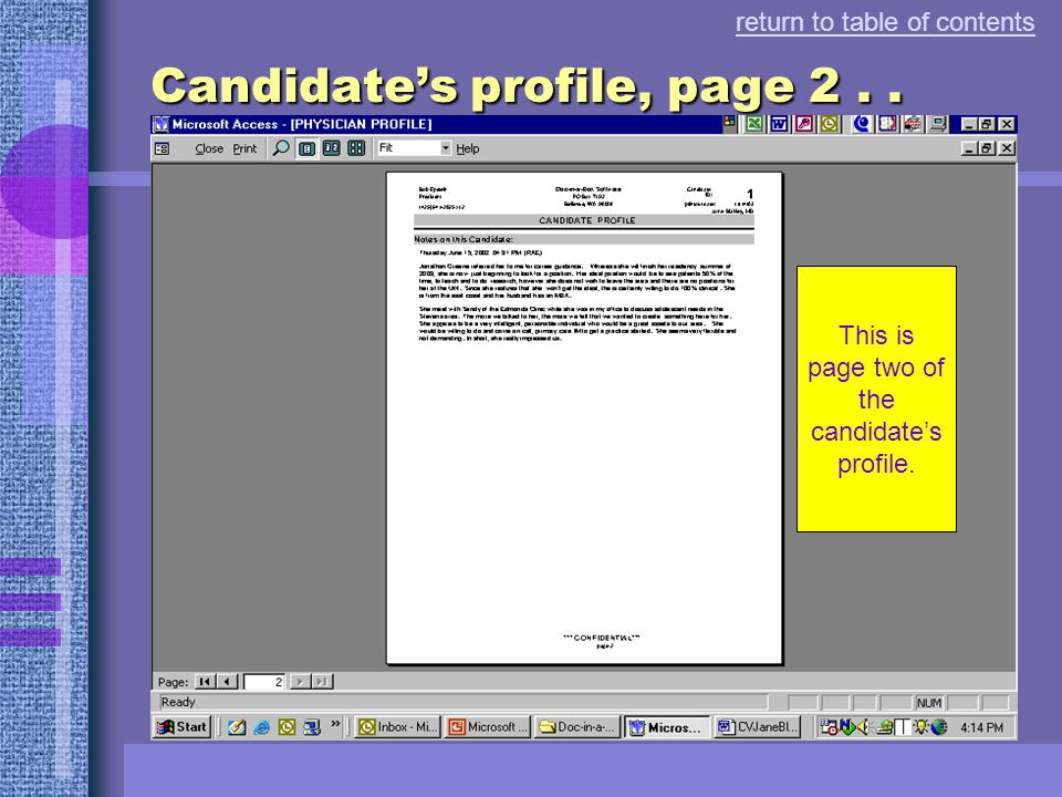 return to table of contents Candidate's profile, page 1.. This is page one of the candidate's profile.