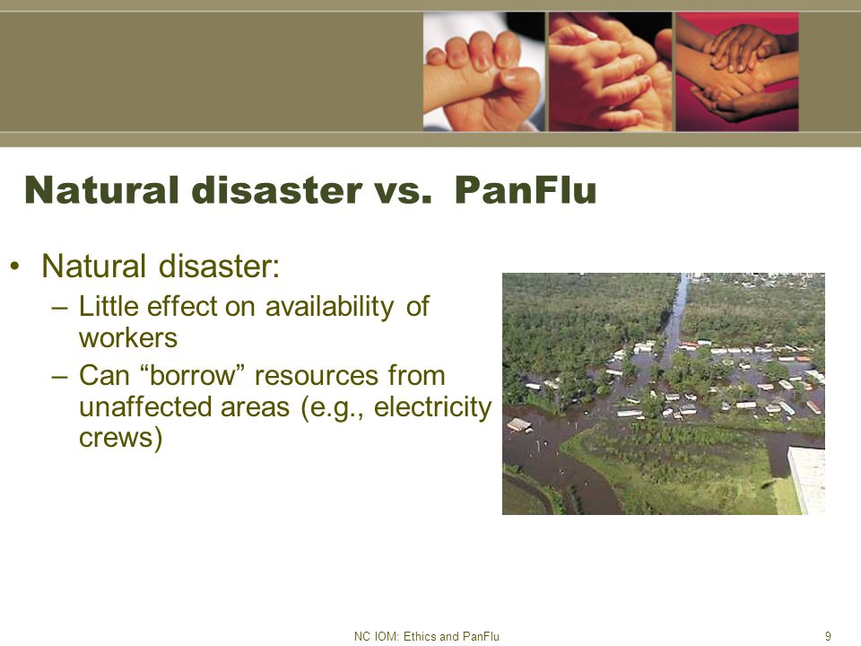 NC IOM: Ethics and PanFlu9 Natural disaster vs.