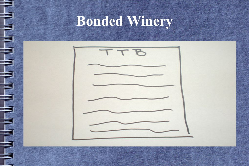 Bonded Winery