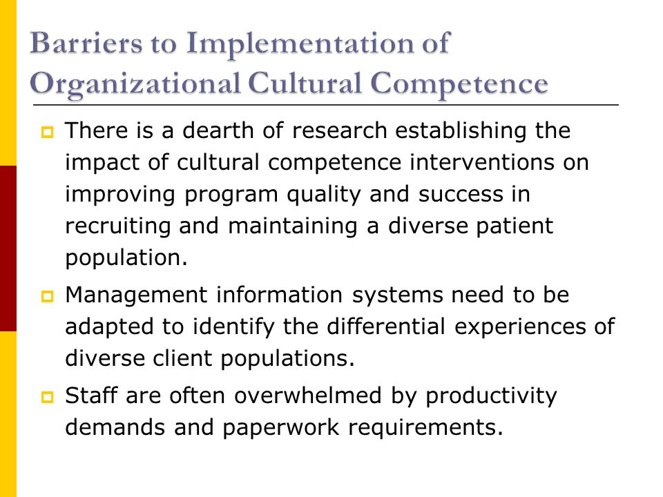  There is a dearth of research establishing the impact of cultural competence interventions on improving program quality and success in recruiting and maintaining a diverse patient population.