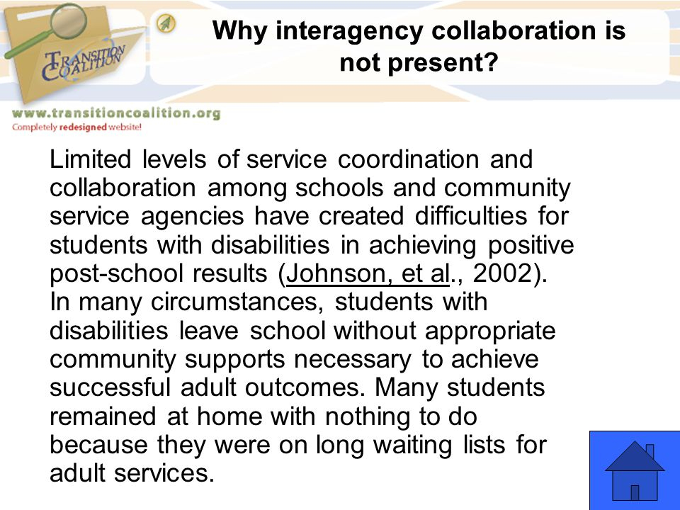 Why interagency collaboration is not present? Limited levels of service coordination and collaboration among schools and community service agencies ha
