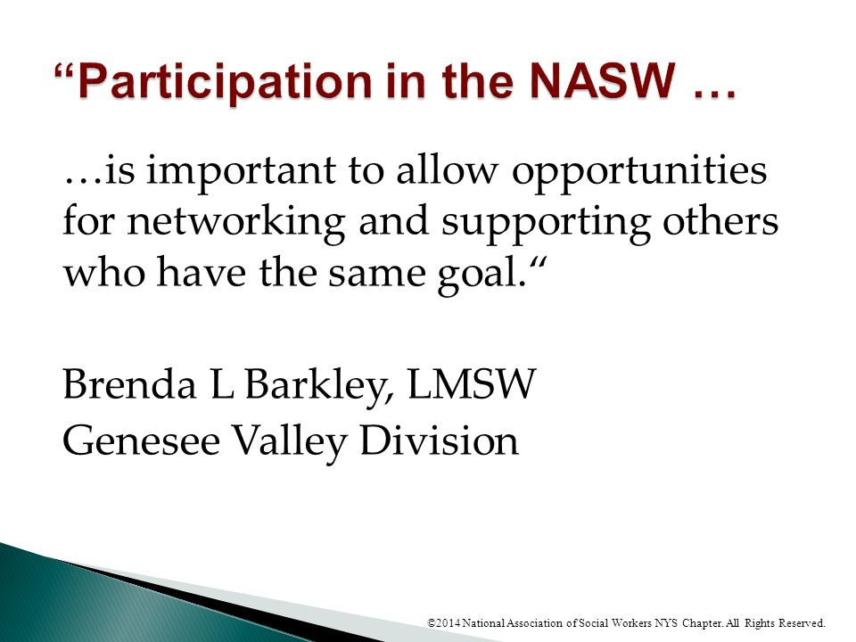 """…is important to allow opportunities for networking and supporting others who have the same goal."""" Brenda L Barkley, LMSW Genesee Valley Division ©201"""