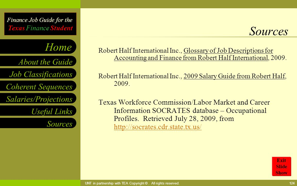 Finance Job Guide for the Texas Finance Student Coherent Sequences Salaries/Projections Useful Links Job Classifications Home Sources About the Guide UNT in partnership with TEA Copyright ©.
