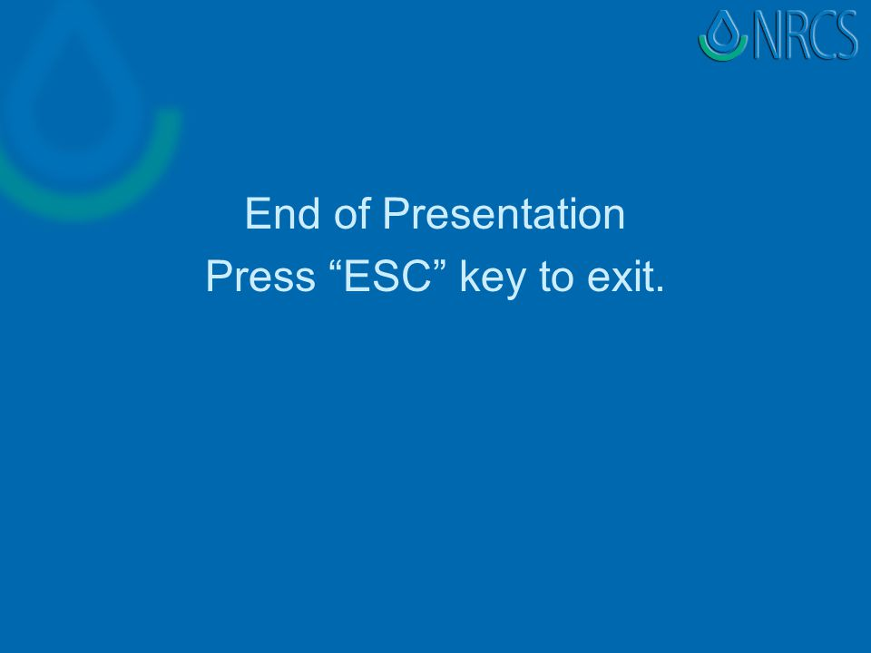End of Presentation Press ESC key to exit.