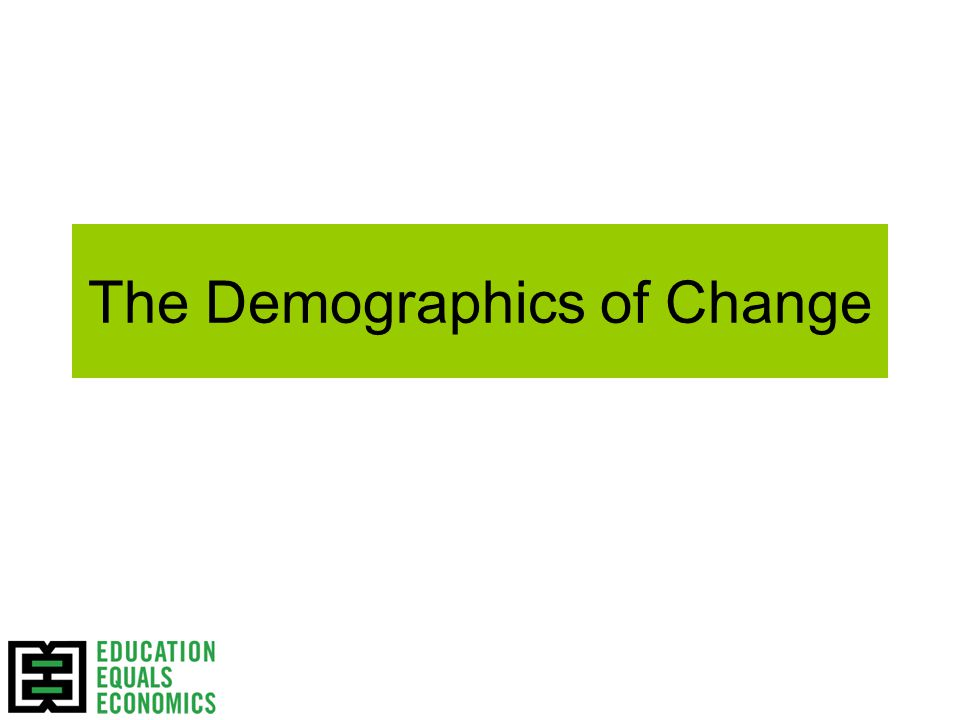 The Demographics of Change