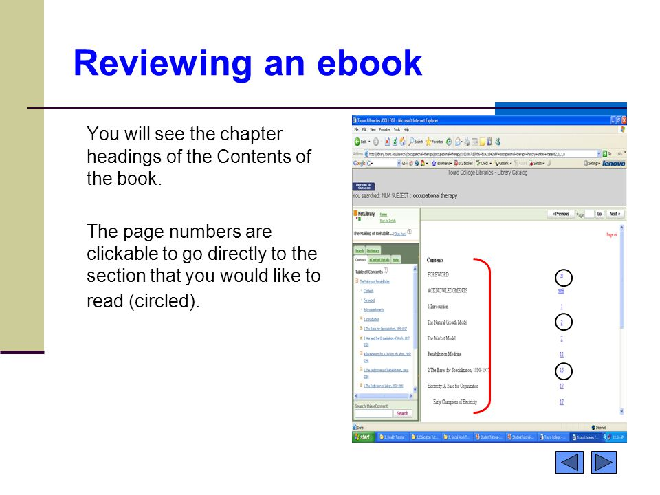 Reviewing an ebook You will see the chapter headings of the Contents of the book.