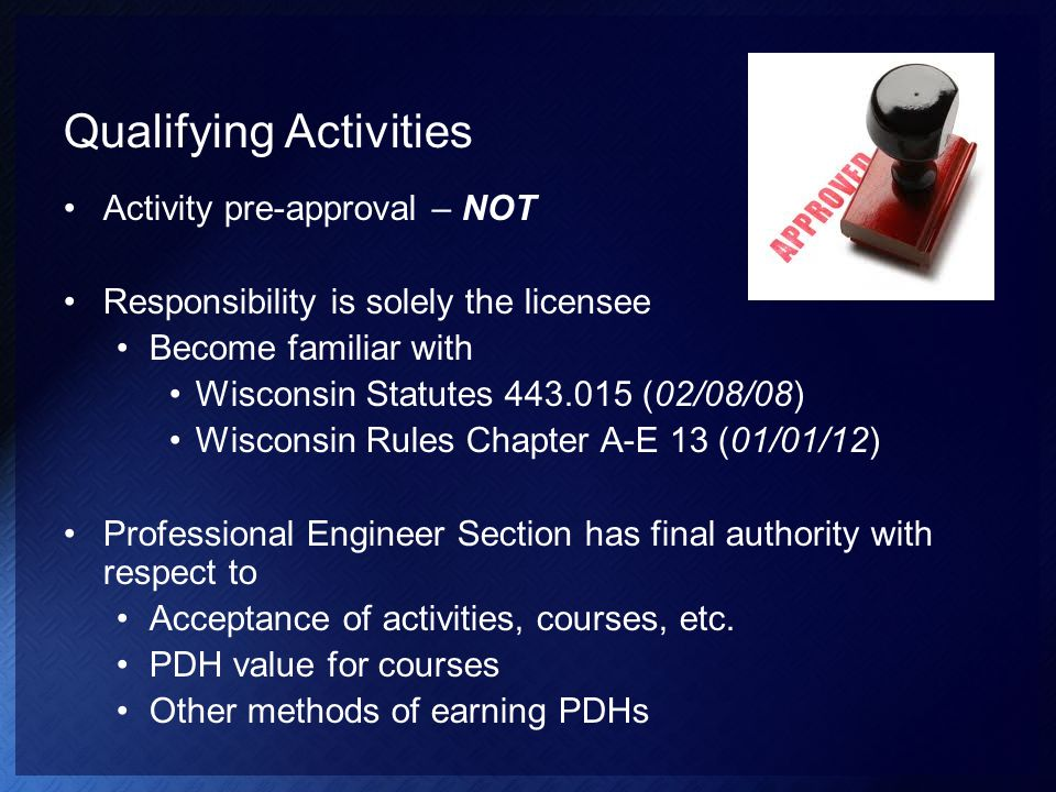 Qualifying Activities Completing courses taken at a school or college of engineering accredited by the EAC/ABET.