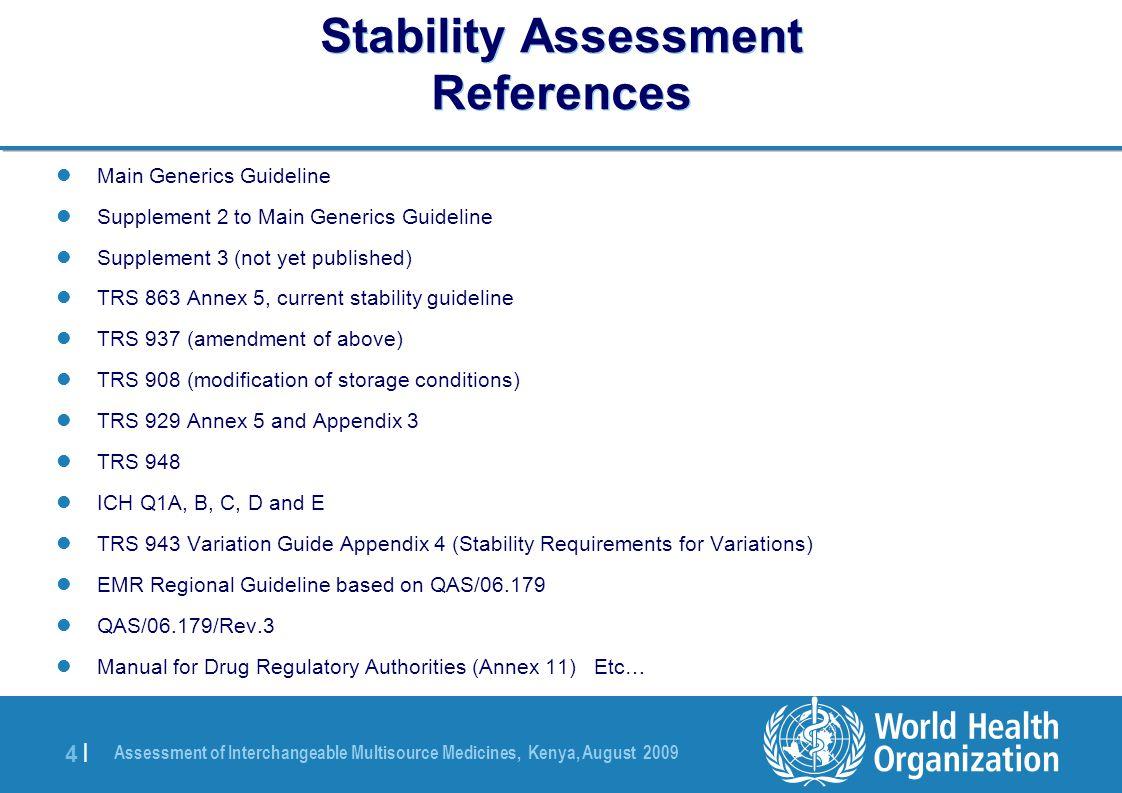 Assessment of Interchangeable Multisource Medicines, Kenya, August 2009 45 | Common Deficiencies 13.