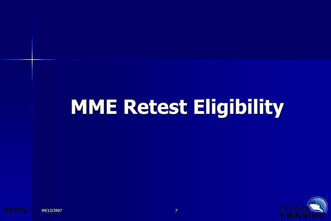 09/12/20077 MME Retest Eligibility