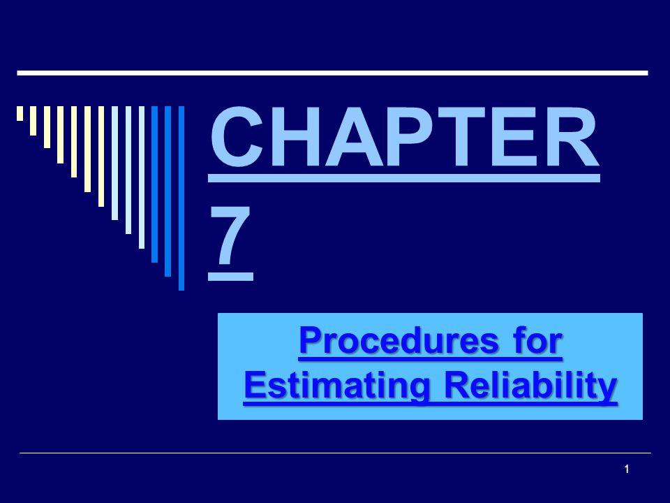 *Factors that Affect Reliability Coefficients  1.