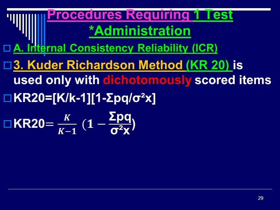 Procedures Requiring 1 Test *Administration 29 