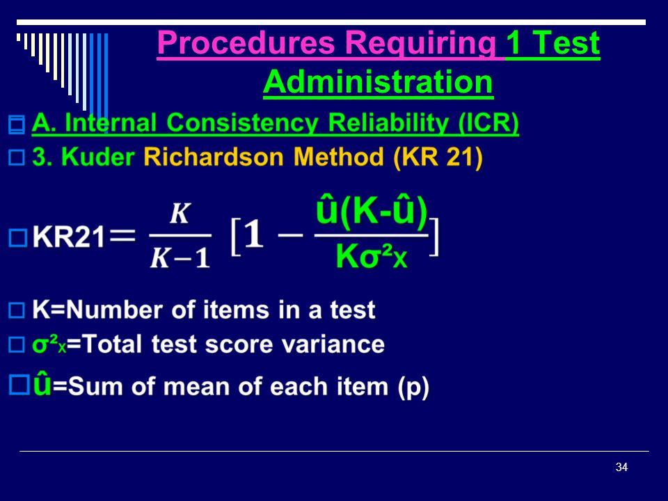 Procedures Requiring 1 Test Administration  34
