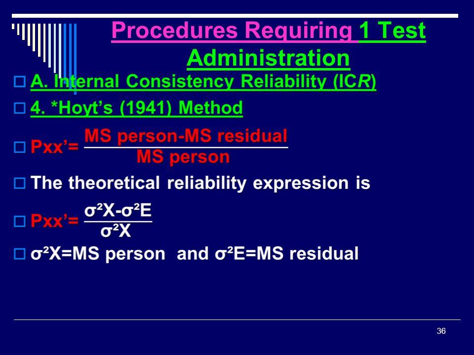 Procedures Requiring 1 Test Administration  36