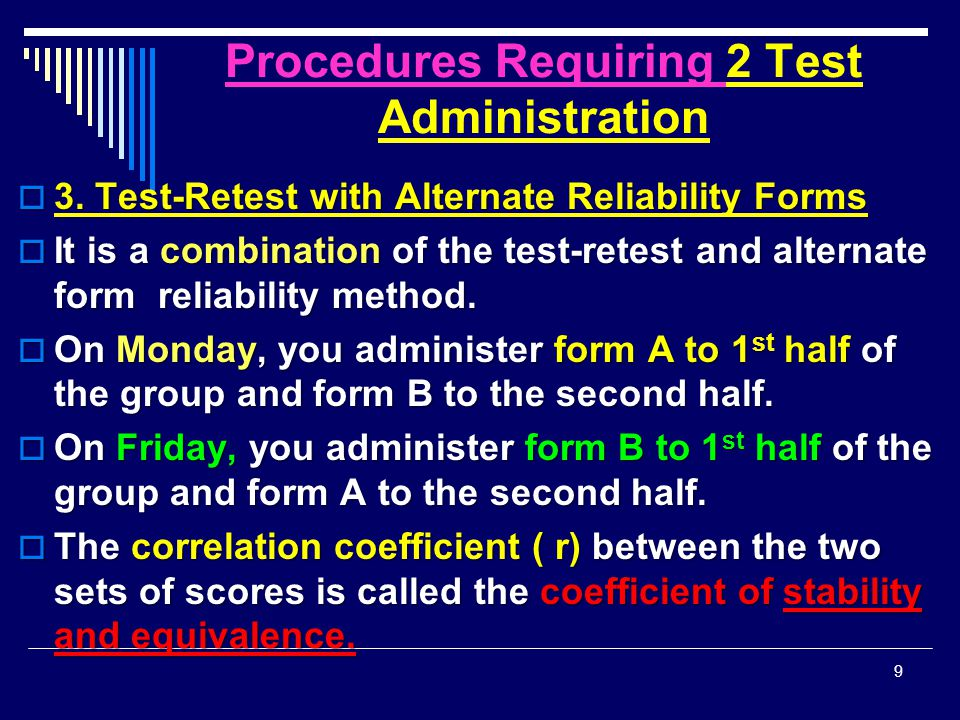 Procedures Requiring 1 Test Administration  B.