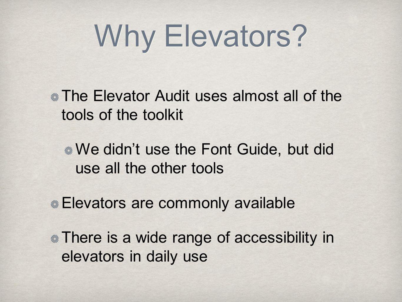 Why Elevators.