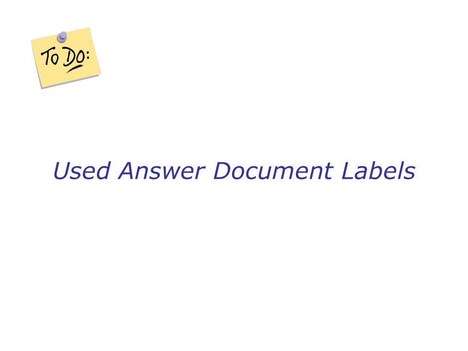 Used Answer Document Labels