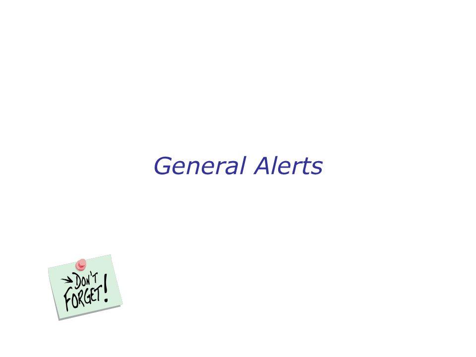 General Alerts
