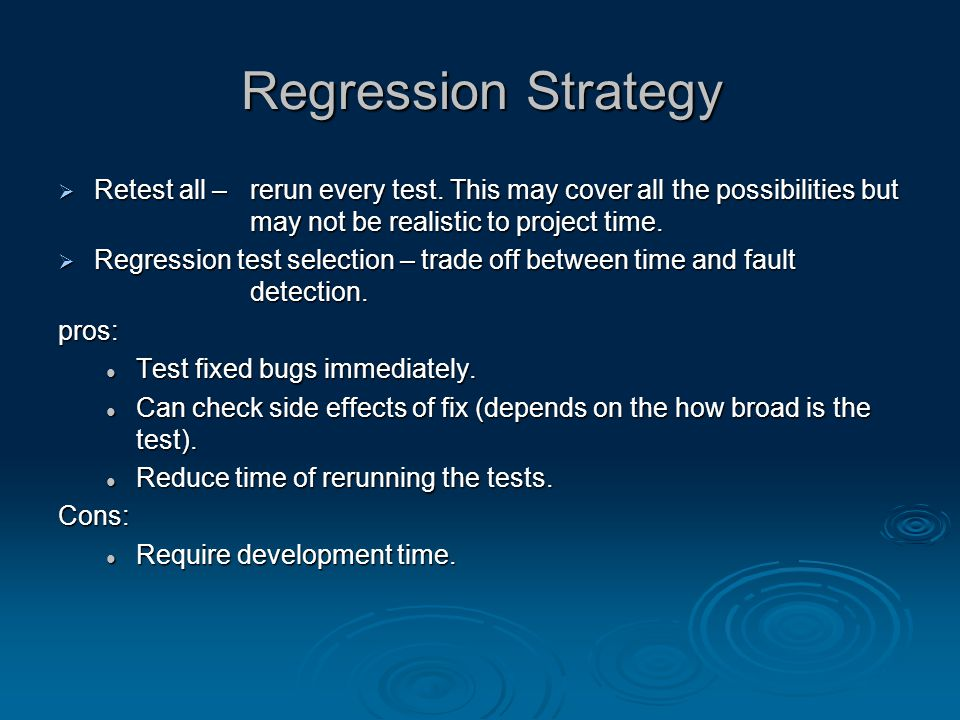 Regression Selection Methods  Minimization Method Select a minimum number of tests from entire regression that covers the changes only.
